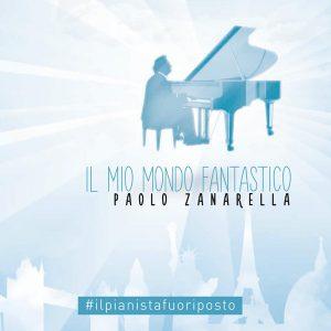 Il mio mondo fantastico - Paolo Zanarella